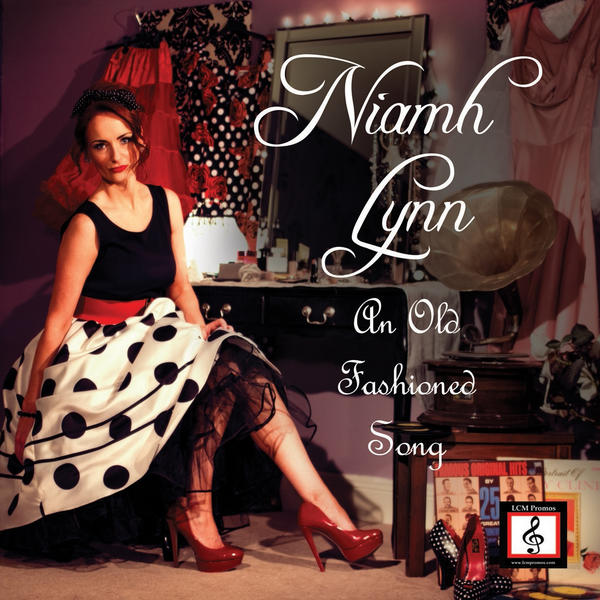 Niamh Lynn Sing Me An Old Fashioned Song